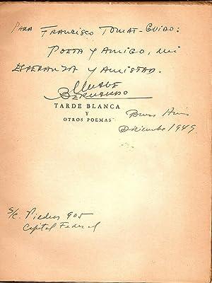 TARDE BLANCA Y OTROS POEMAS [Firmado /: Bernardo, Mane