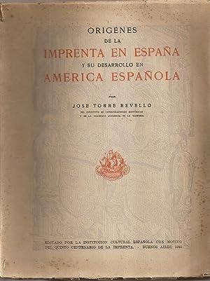 ORIGENES DE LA IMPRENTA EN ESPAÑA Y: Torre Revello, Jose