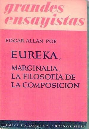 EUREKA, MARGINALIA. LA FILOSOFIA DE LA COMPOSICION: Poe, Edgar Allan