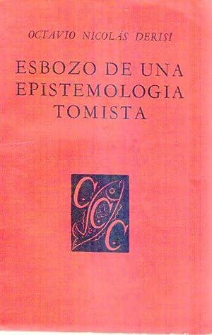 ESBOZO DE UNA EPISTEMOLOGIA TOMISTA. La estructura noetica de la sociología, ciencia emp&...