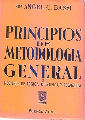 PRINCIPIOS DE METODOLOGIA GENERAL. Nociones de lógica: Bassi, Angel C.