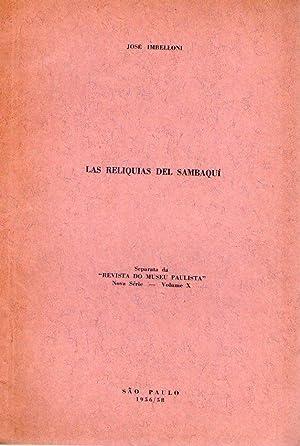 LAS RELIQUIAS DEL SAMBAQUI. (Colecciones de cráneos, autores y métodos 1872 - 1951. ...