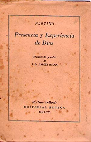 PRESENCIA Y EXPERIENCIA DE DIOS. Selección de textos. Traducción y notas por J. D. ...