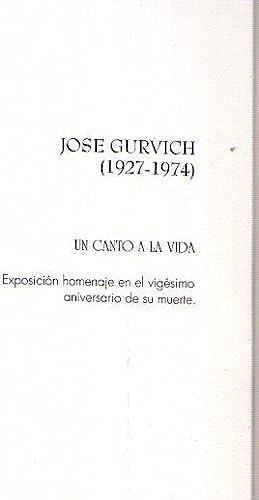 JOSE GURVICH 1927 - 1974. Un canto: Gurvich, Jose