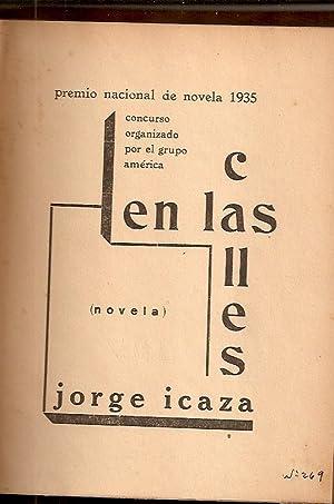 EN LAS CALLES. Novela: Icaza, Jorge