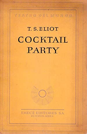 COCKTAIL PARTY: Eliot, T. S.