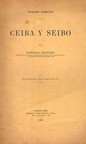 CEIBA Y SEIBO. Separata de Humanidades, tomo II, página 169 a 182: Leguizamon, Martiniano