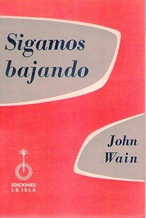 SIGAMOS BAJANDO: Wain, John