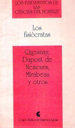 LOS FISIOCRATAS. Selección y prólogo de Rosa Cusminsky de Cendrero: Quesneay, ...