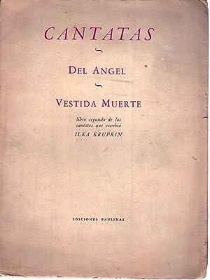 CANTATAS. Del Angel. Vestida de muerte. Libro: Krupkin, Ilka