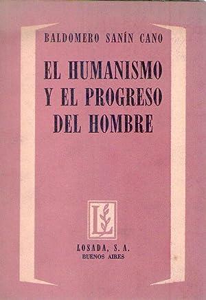 EL HUMANISMO Y EL PROGRESO DEL HOMBRE: Sanin Cano, Baldomero