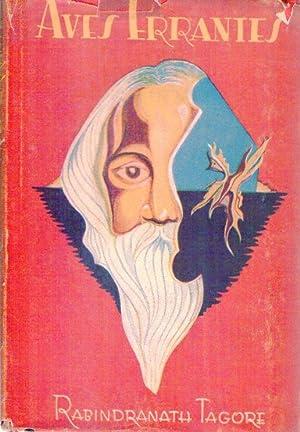 AVES ERRANTES. Traducción e introducción de Heriberto Lionel Charles: Tagore, ...