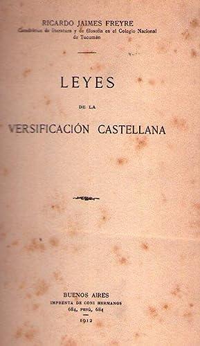 LEYES DE LA VERSIFICACION CASTELLANA: Jaimes Freyre, Ricardo
