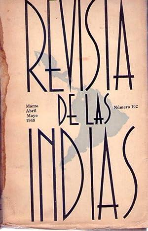 REVISTA DE LAS INDIAS - No. 102, marzo a mayo de 1948 (La conferencia de Bogotá y los ...
