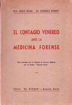 EL CONTAGIO VENEREO ANTE LA MEDICINA FORENSE: Rojas, Nerio -