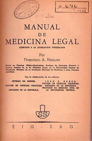 MANUAL DE MEDICINA LEGAL. Ajustado a la: Risquez, Francisco A.