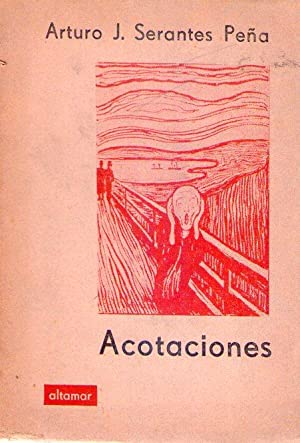 ACOTACIONES: Serantes Peña, Arturo J.