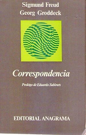 CORRESPONDENCIA. Prólogo de Eduardo Subirat: Freud, Sigmund - Groddeck, Georg