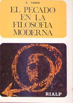 EL PECADO EN LA FILOSOFIA MODERNA: Masi, R. - Gherardini, B. - Matteucci, B. - Fabro, C. - Felici, ...