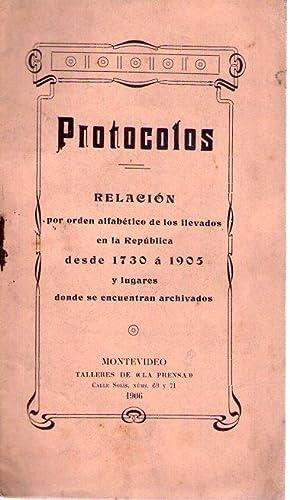 PROTOCOLOS. Relación por orden alfabético de los llevados en la República ...