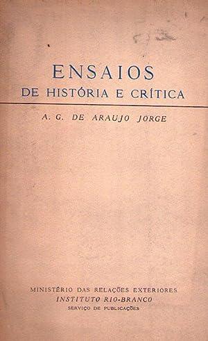 ENSAIOS DE HISTORIA E CRITICA: Araujo Jorge, A. G. de