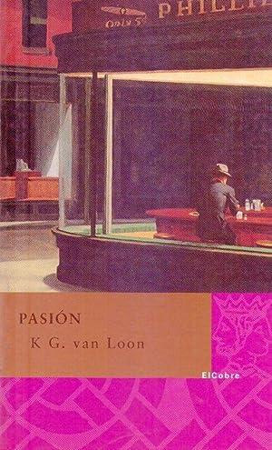 PASION. Traducción de Marta Arguilé: Glastra Van Loon, Karel