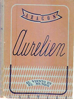 AURELIEN. (2 tomos): Aragon, Louis