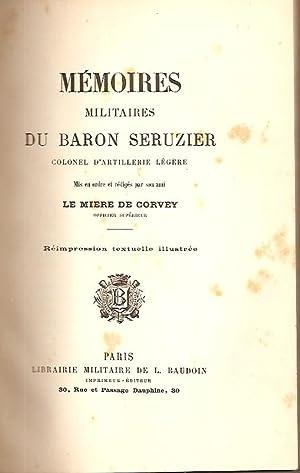 MEMOIRES MILITAIRES DU BARON SERUZIER, COLONEL D'ARTILLERIE: Seruzier - Corvey