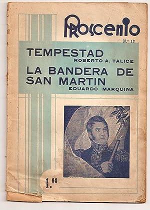 PROSCENIO - No. 12, Año III, febrero 1950. (Tempestad - La Bandera de San Martín): ...
