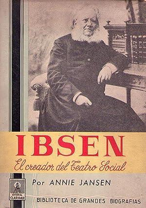 IBSEN. El creador del teatro social: Jansen, Annie