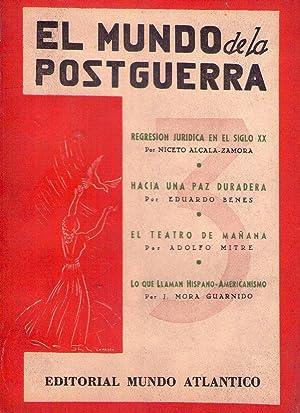 EL MUNDO EN LA POSTGUERRA III. Regresión jurídica en el siglo XX. Hacia una paz ...