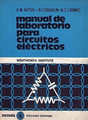 MANUAL DE LABORATORIO PARA CIRCUITOS ELECTRICOS. Traducción de Luis Ibáñez ...