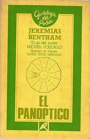 EL PANOPTICO. EL OJO DEL PODER. BENTHAM EN ESPAÑA: Bentham, Jeremias - Foucault, Michel - ...