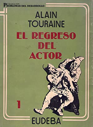 EL REGRESO DEL ACTOR: Touraine, Alain