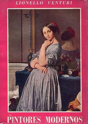 PINTORES MODERNOS. Goya. Constable. David. Ingres. Delacroix.: Venturi, Lionello