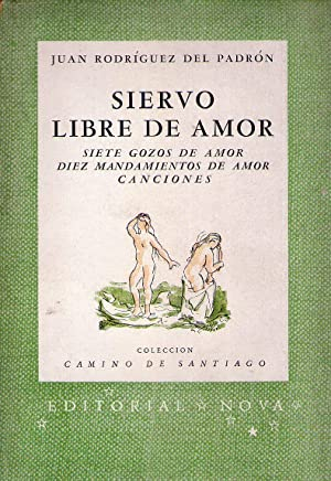 SIERVO LIBRE DE AMOR. Siete gozos de amor. Diez mandamientos de amor. Canciones: Rodriguez del ...
