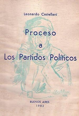PROCESO A PARTIDOS POLITICOS: Castellani, Leonardo