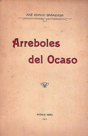 ARREBOLES DEL OCASO: Garmendia, Jose Ignacio