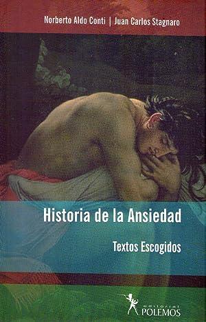 HISTORIA DE LA ANSIEDAD. Textos escogidos: Conti, Norberto Aldo