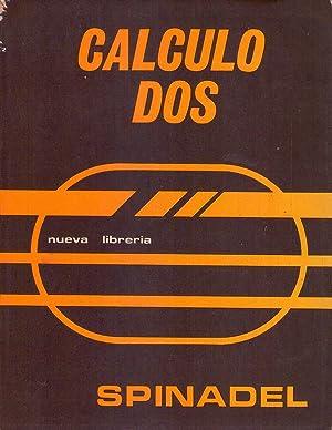 CALCULO 2: Spinadel, Vera W. de