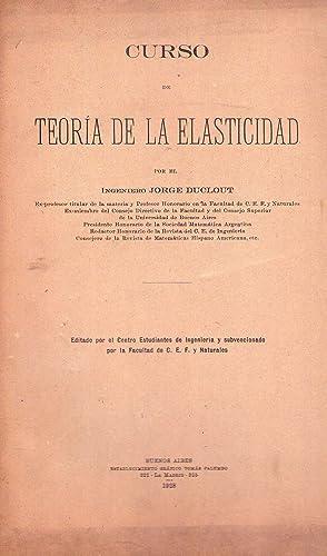 TEORIA DE LA ELASTICIDAD: Duclout, Jorge