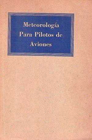 METEOROLOGIA PARA PILOTOS DE AVIONES: Haynes, B. C.