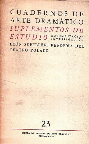 LEON SCHILLER: REFORMA DEL TEATRO POLACO. (Cuadernos de Arte Dramático - No. 23. Tomo II. ...