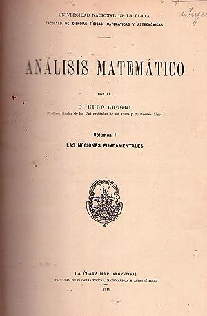 ANALISIS MATEMATICO. (2 tomos). T. I: Las nociones elementales. T. II: Teorías generales, ...