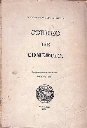 CORREO DE COMERCIO. 3 de marzo de 1810 al 6 de abril de 1811. Edición facsímile: ...