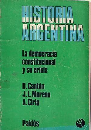 ARGENTINA. La democracia constitucional y sus crisis: Canton, Dario - Moreno, Jose L. - Ciria, ...