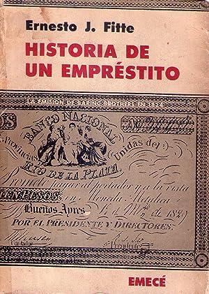 HISTORIA DE UN EMPRESTITO. La emisión de Baring Brothers en 1821: Fitte, Ernesto J.