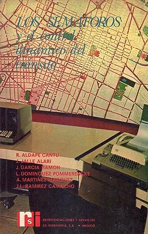 LOS SEMAFOROS. Y el control dinámico del tránsito: Aldape Cantu, Rodolfo - Jalle ...