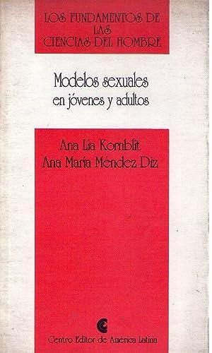 MODELOS SEXUALES EN JOVENES Y ADULTOS: Kornblit, Ana Lia