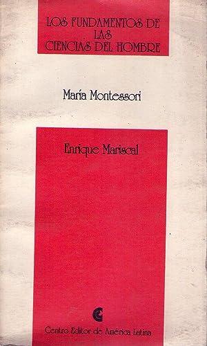 MARIA MONTESSORI: Mariscal, Enrique